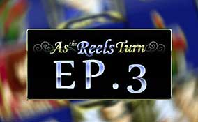 As The Reels Turn Ep.3 spelautomater Rival  wyrmspel.com