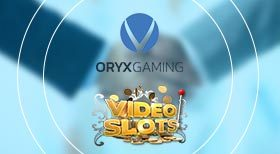 Oryx Gaming dealar med Videoslots